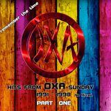 OXA Sunday 1991-1998 / Part 1