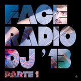 FaceRadio DJ'13 (Lo mejor de 2013 parte 1)