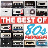 VA - The Best Of 80s Songs (2017)