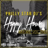 Philly Star DJ's : Happy Hour Mixtape Vol. One
