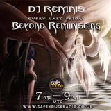 Remnis & Mindflux - Beyond Reminiscing 008 (28-04-2017)