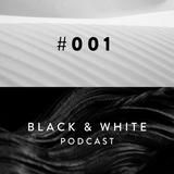 Black & White Podcast / 001 / Lee