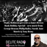 Orphy Robinson presents a Bank Holiday James Brown special + new Philip Bailey, George Benson & more