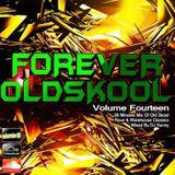 Forever Old Skool - Volume 14