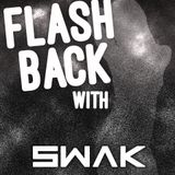 Flashback with Swak (08/29/10) Jungle
