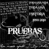 TODA UNA VIDA FABRICANDO SUEÑOS - PRUEBAS By XeCu
