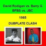 David Rodigan vs Barry G - BFBS vs JBC Dubplate Clash 1985
