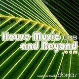 House Music and Beyond 008