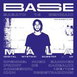 Mala Mystik mixed by BASE