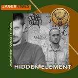 Hidden Element special for Jagervibes