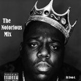 The Notorious Mix