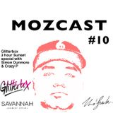 MOZCAST 10 - Live Savannah Glitterbox pre-party ft. Simon Dunmore & Crazy P