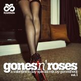 GONES N' ROSES (A Valentine's Day Special Mix)