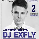 EXFLY - Live from PERSONALITY @ Jennifer