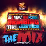 BRINGING THE JUSTICE THE MIX