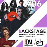 Backstage #6 - retrospectiva do primeiro semestre!