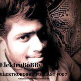 ElektroBoBBy Podcast #007