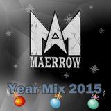 Maerrow - Year Mix 2015