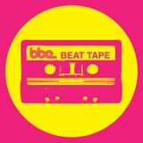 BBE BEAT TAPE - JUSTICE