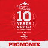 Massaya 10th Anniversary Extravaganza Promomix
