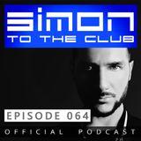 Simon to the club - EPISODE 064