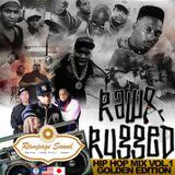 Rampage Sound Global - Raw & Rugged Hip-Hop Mix (Volume 1)