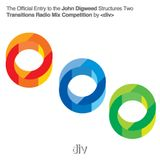 John Digweed - Structures Two - Transitions Radio Mix Competition by div