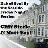 Dab Of Soul Llandudno Weekender 2016 Friday Evening Guest Spots from Cliff Steele & Matt Fox