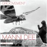 GROOVEMENT // MANNI DEE / AUG11
