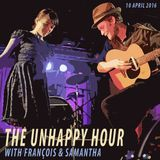 The Unhappy Hour 10 April 2016 with François Haasbroek & Samantha Reinders