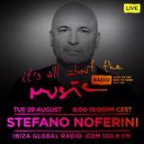 Stefano Noferini - 02 Live @ It's All About the Music, Ibiza Global Radio (Ibiza, ES) - 29.08.2017