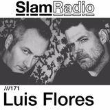 #SlamRadio - 171 - Luis Flores