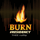 BURN RESIDENCE 2017-03-30_19h25m09 THEE RUIFLIP, DOGMAINrecords