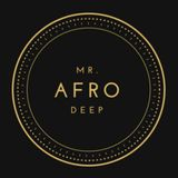 Mr. Afro Deep - MoBlack Records Style Mix
