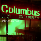 COLUMBUS LIVE ON TEDER.FM - SHOW NO.4 (SAMPLES EDITION)