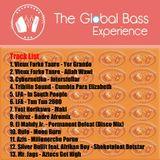 The Global Bass Experience Ep. 12 - El Guero Unico's Pics 06.15.2013