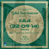 Global Deep Connexion #A4 (22-09-14) Mixed By: SLICK (Soweto, SA)