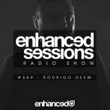 Enhanced Sessions 369 with Rodrigo Deem