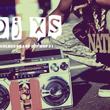 Dj XS - Golden Era of Hip Hop #1 - DL Link in Info