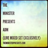 The Minister Presents ADM