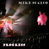 progress :|: mike scalco