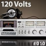 120 Volts #010 New & Classic EBM Industrial Darkwave Electronic Tracks