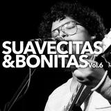 Suavecitas&Bonitas Vol. 6