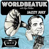 WorldBeatUK with Glyn Phillips - Jazzy July (10/07/2017)