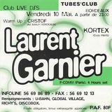 Laurent Garnier @ Tube's Club Bordeaux - 10.05.1996