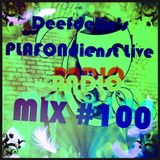 Deefdelic - +5Hr Live Radio Syndrome [PLAFONdienst Live Sessions #100!] (25-04-2017)
