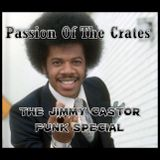 Passion Of The Crates - Jimmy Castor Funk Special 29 Jan 2012