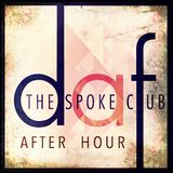 LAST HOUR AT THE SPOKE CLUB - OCTOBER 2016