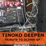 TINOKO DEEPEN - TRIBUTE TO OLIVER GP.