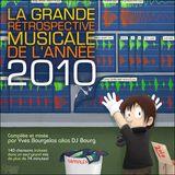 La Grande Rétrospective Musicale de l'Année MMX (Yearmix 2010)